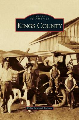 Kings County by Robin Michael Roberts