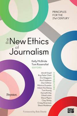 The New Ethics of Journalism by Kelly B. McBride