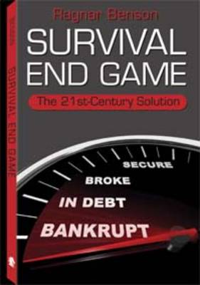 Survival End Game by Ragnar Benson