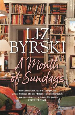 A Month of Sundays by Liz Byrski