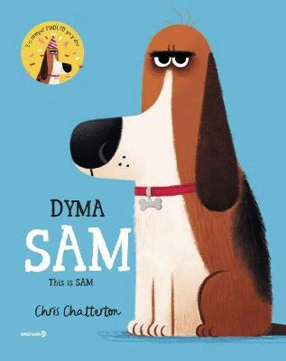 Dyma Sam / This is Sam by Chris Chatterton