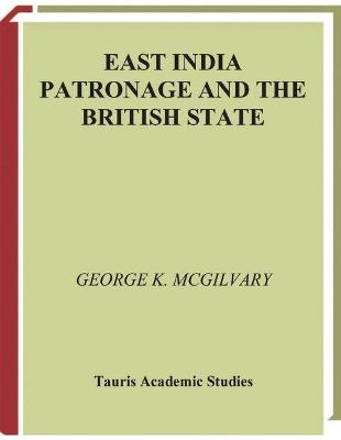 East India Patronage and the British State book