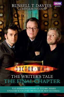Doctor Who: The Writer's Tale: The Final Chapter by Russell T. Davies