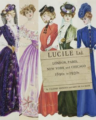 Lucile Ltd. by Valerie D. Mendes