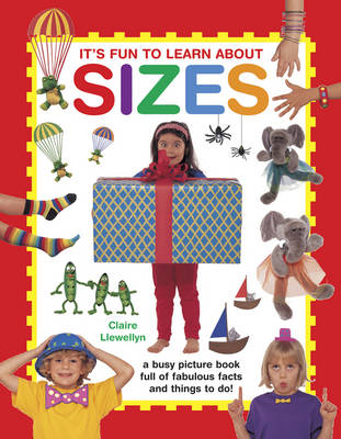 It's Fun to Learn About Sizes by Claire Llewellyn