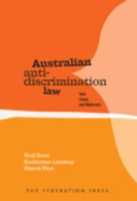 Australian Anti-Discrimination Law by Neil Rees