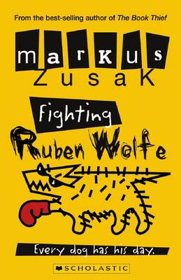 Wolf Brothers: #2 Fighting Ruben Wolf by Markus Zusak
