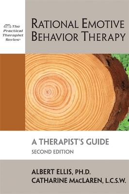 Rational Emotive Behavior Therapy, 2nd Edition by Catharine MacLaren