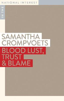 Blood Lust, Trust & Blame book