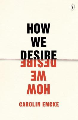 How We Desire by Carolin Emcke
