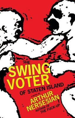 Swing Voter Of Staten Island book