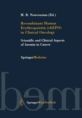 Recombinant Human Erythropoietin (Rhepo) in Clinical Oncology by M.R. Nowrousian