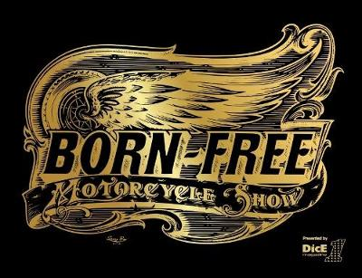 Born-Free: Motorcycle Show by DicE Magazine