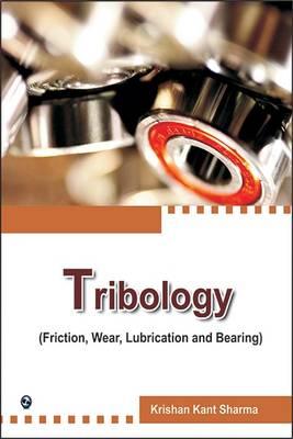 Tribology by Krishan Kant Sharma