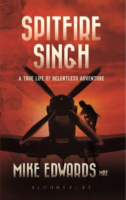 Spitfire Singh by Mike Edwards