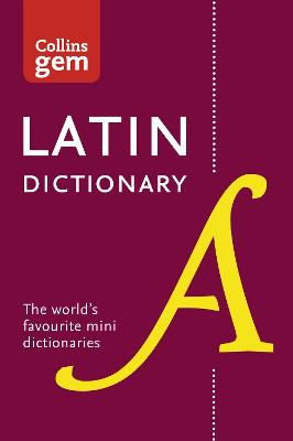 Collins Latin Dictionary Gem Edition by Collins Dictionaries