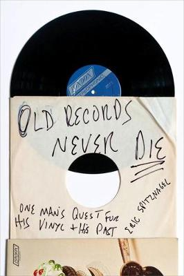 Old Records Never Die book