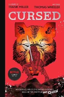 Cursed: An astonishing new re-imagining of King Arthur by the legendary Frank Miller by Tom Wheeler