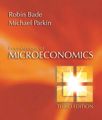 Foundations of Microeconomics plus MyEconLab in CourseCompass plus eBook Student Access Kit by Robin Bade