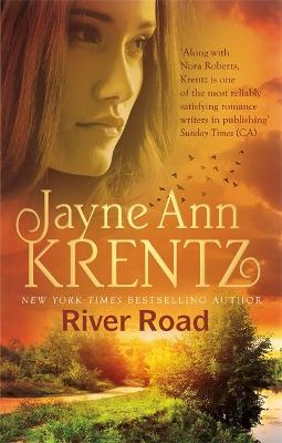 River Road: a standalone romantic suspense novel by an internationally bestselling author by Jayne Ann Krentz