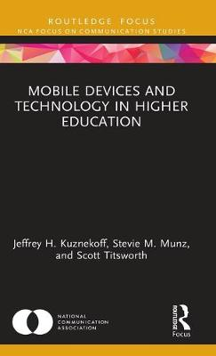 Mobile Devices and Technology in Higher Education book