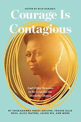 Courage Is Contagious by NICHOLAS HARAMIS
