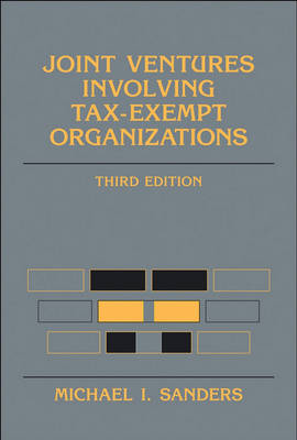 Joint Ventures Involving Tax-exempt Organizations book