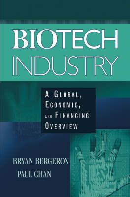 Biotech Industry by Bryan Bergeron