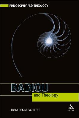 Badiou and Theology by Frederiek Depoortere