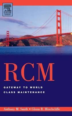RCM--Gateway to World Class Maintenance book