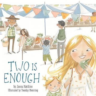 Two Is Enough by Janna Matthies