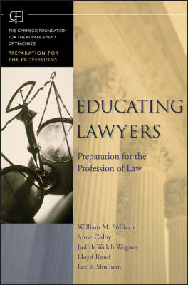 Educating Lawyers by William M. Sullivan