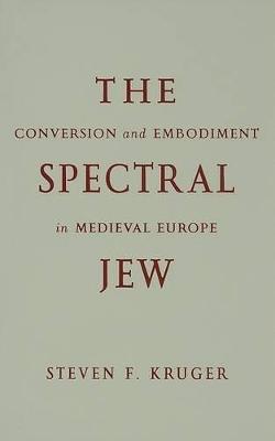 Spectral Jew by Steven F. Kruger