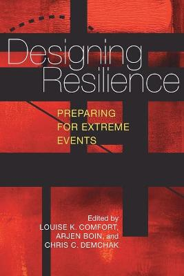 Designing Resilience by Louise K. Comfort