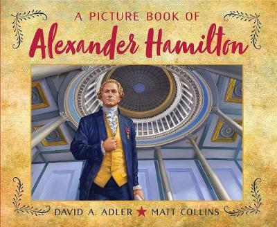 A Picture Book of Alexander Hamilton by David A. Adler