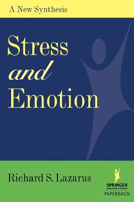 Stress and Emotion by Richard S. Lazarus