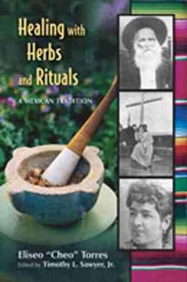 Healing with Herbs and Rituals book