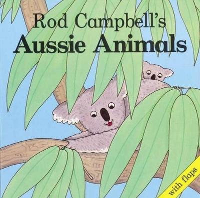 Rod Campbell's Aussie Animals book