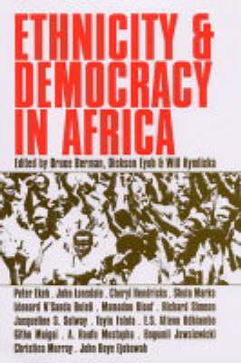 Ethnicity and Democracy in Africa by Bruce Berman