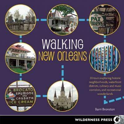Walking New Orleans by Barri Bronston