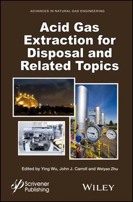 Acid Gas Extraction for Disposal and Related Topics book