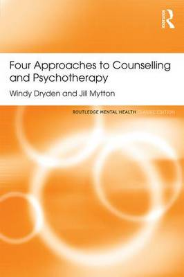 Four Approaches to Counselling and Psychotherapy by Windy Dryden