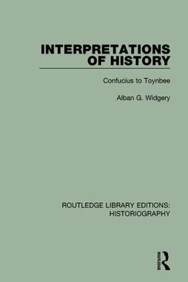 Interpretations of History by Alban G. Widgery