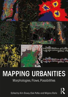 Mapping Urbanities by Kim Dovey