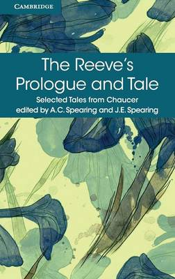 The Reeve's Prologue and Tale by Geoffrey Chaucer