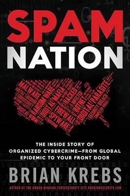 Spam Nation by Brian Krebs