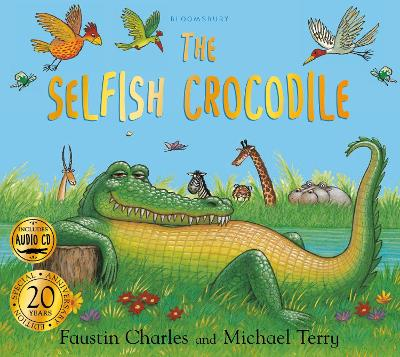 The The Selfish Crocodile Anniversary Edition by Faustin Charles