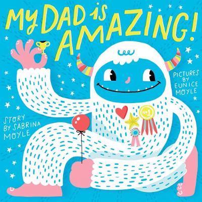 My Dad Is Amazing book