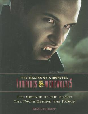 The Science of the Beast by Kim Etingoff