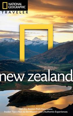 National Geographic Traveler: New Zealand, 2nd Edition by Peter Turner
